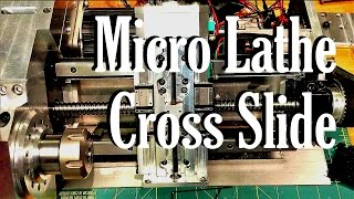 Repeat youtube video The Micro Lathe:  Cross slide and brief project summary