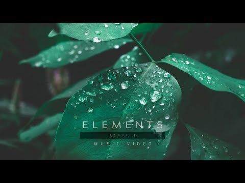Romulus - Elements (Official Video)