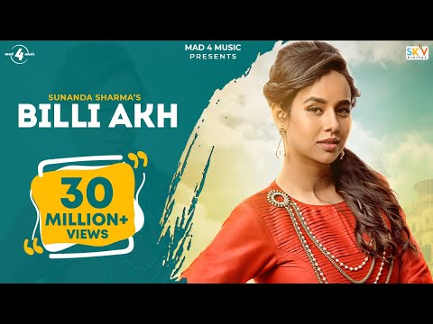 BILLI AKH (Full Video) | SUNANDA SHARMA | Latest Punjabi Songs 2016 || MAD 4 MUSIC