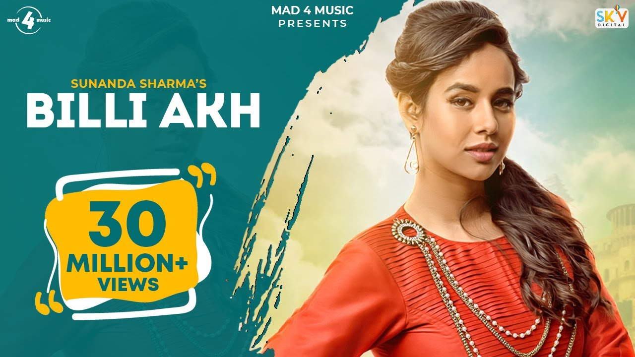 Download BILLI AKH (Full Video) | SUNANDA SHARMA | Latest Punjabi Songs 2016 || MAD 4 MUSIC
