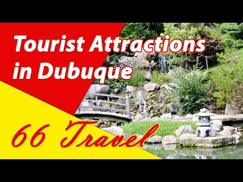 List 8 Tourist Attractions in Dubuque, Iowa | Travel to United States