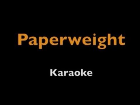 Paperweight - Karaoke - Joshua Radin & Schuyler Fisk