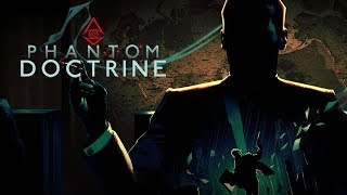 Phantom Doctrine Gameplay Impressions - Super Secret KGB Spy Xcom!