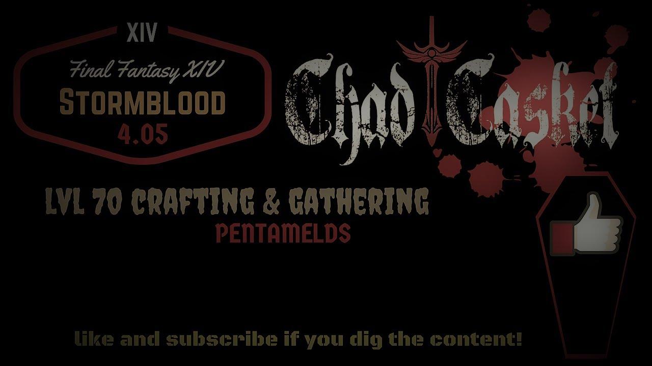 FFXIV: Stormblood 4 05 Crafting and Gathering Pentamelds