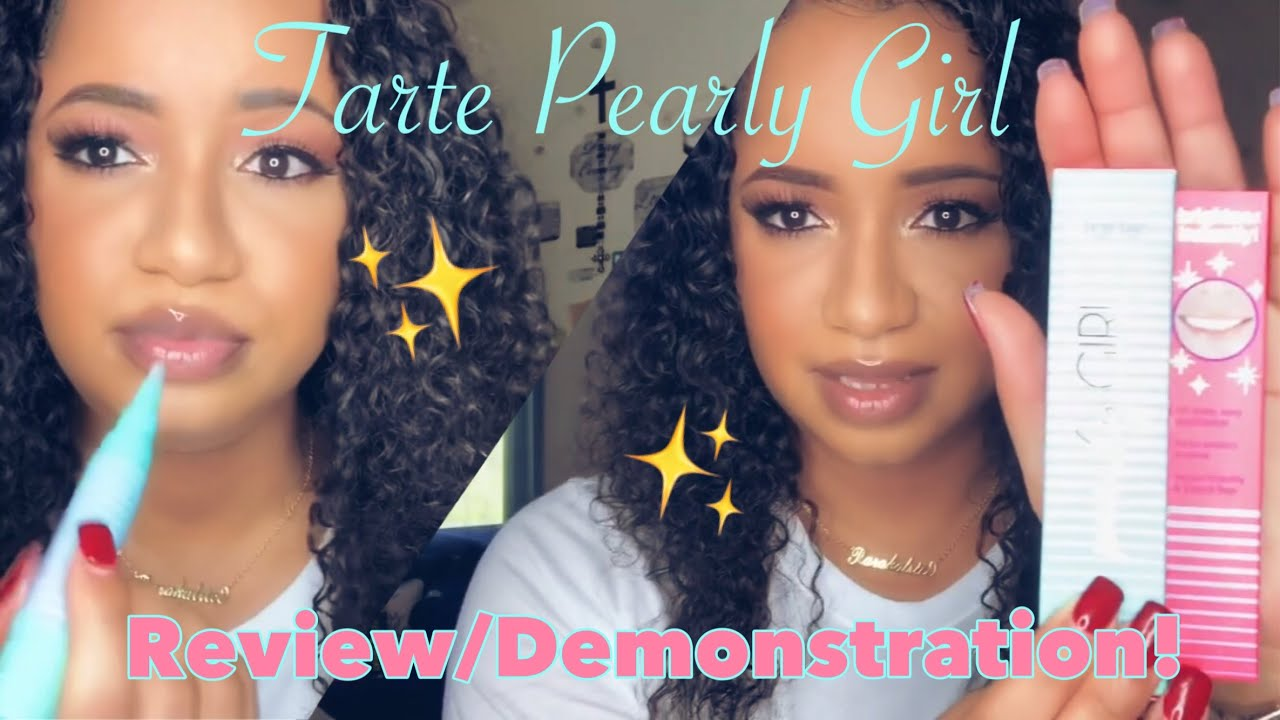 Tarte Pearly Girl Review Demonstration