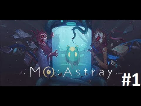 Жижка по имени Мо. MO: Astray Прохождение #1