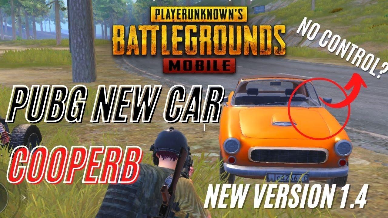 New CoopeRB Car in Erangel Map | Pubg 1.4 Update | Bad or Best?
