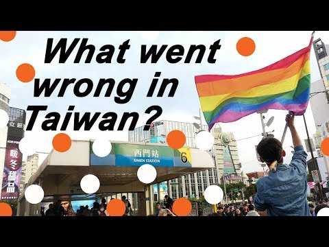 Why Did Taiwan Reject Gay Marriage?