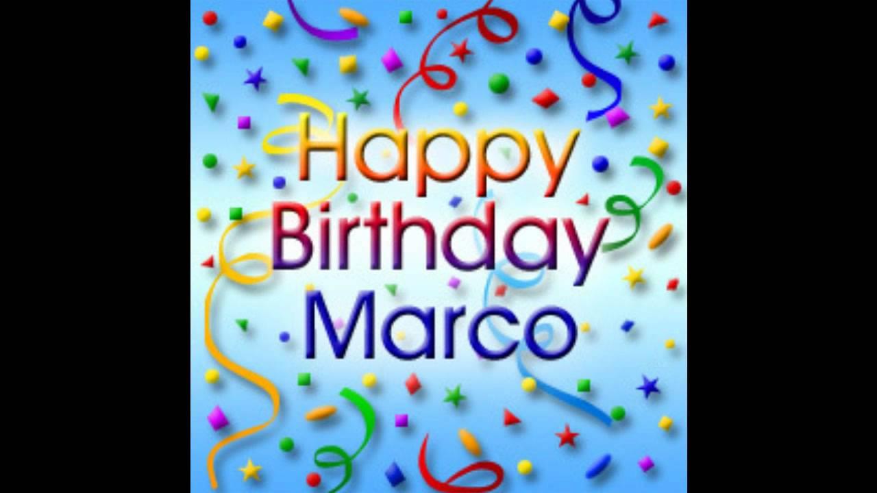 Happy Birthday, Marco