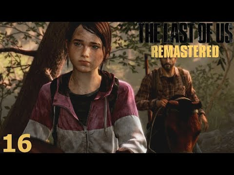 THE LAST OF US - REMASTERED | PART 16