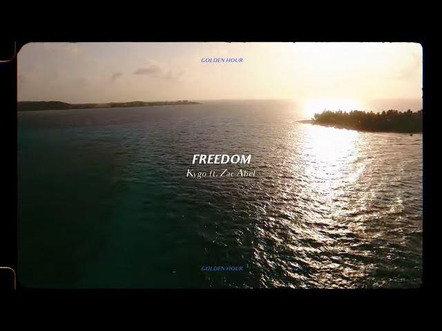 Kygo - Freedom w/ Zak Abel (Official Audio)