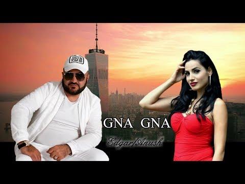 Edgar Gevorgyan & Anush Petrosyan - GNA GNA  █▬█ █ ▀█▀