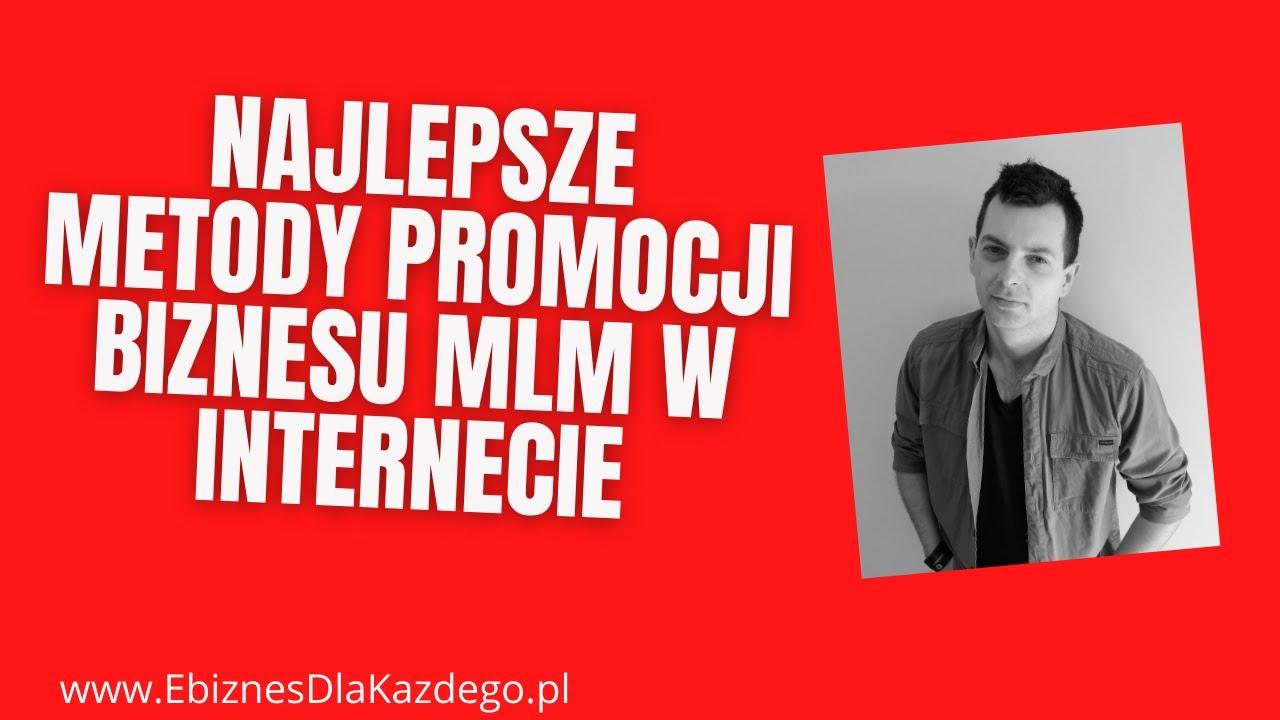 PROMOCJA MLM W INTERNECIE!