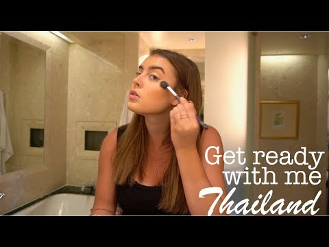 GET READY WITH ME IN THAILAND- Kalani Hilliker