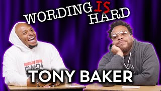 Tony Baker VS Tahir Moore - WORDING IS HARD REMATCH!