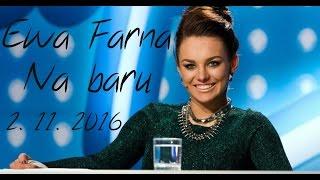 Ewa Farna - Na baru - tn.cz (2.11.2016)