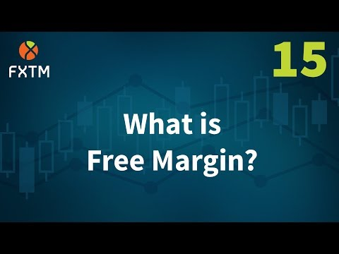 15-what-is-free-margin?---fxtm-learn-forex-in-60-seconds