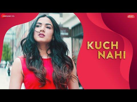 Kuch Nahi | Sonal Chauhan | Jyotica Tangri | Ajay Jaiswal | Zee Music Originals