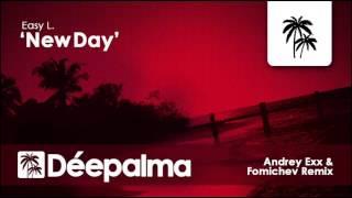 Easy L - New Day (Andrey Exx & Fomichev Remix) - Déepalma Ibiza