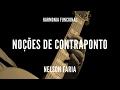Harmonia funcional aula 1 - NOÇÕES DE CONTRAPONTO - Nelson Faria
