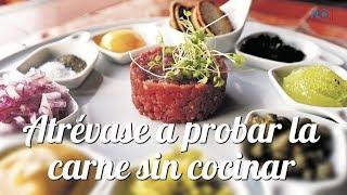 Steak Tartar | Un platillo que no se cocina | Prensa Libre