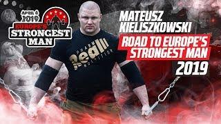 Mateusz Kieliszkowski Road To EUROPE'S STRONGEST MAN 2019 [ENG SUB]