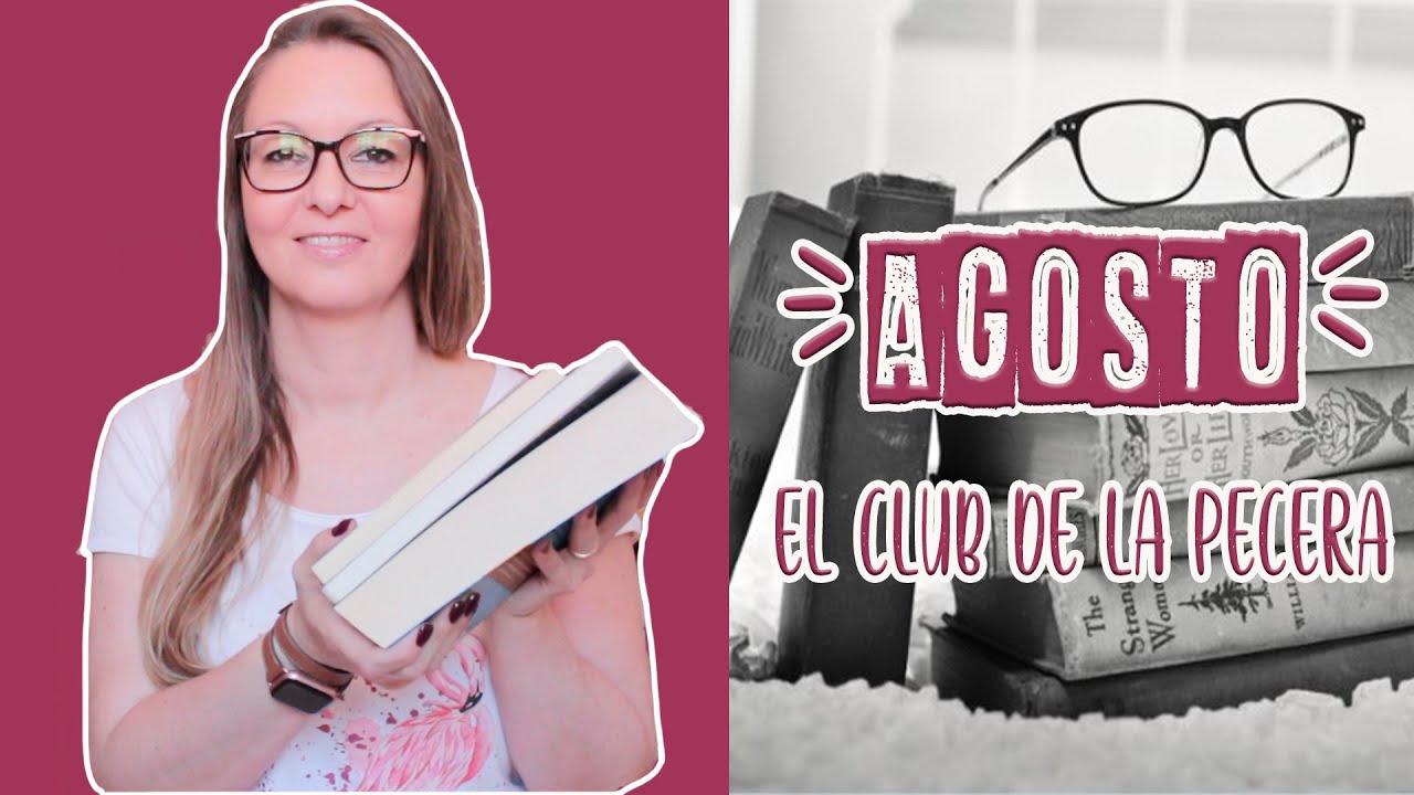 📚LECTURAS CONJUNTAS AGOSTO 2021 || El club de la pecera || #MujeresDeÉpoca | #AgostoNegro ⛱💖🌞