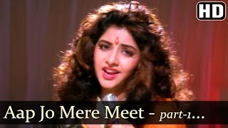 Aap Jo Mere Meet Na Hote - Divya Bharti - Geet - Bollywood Songs