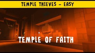 [ROBLOX] Temple Thieves - Temple of Faith (Easy)