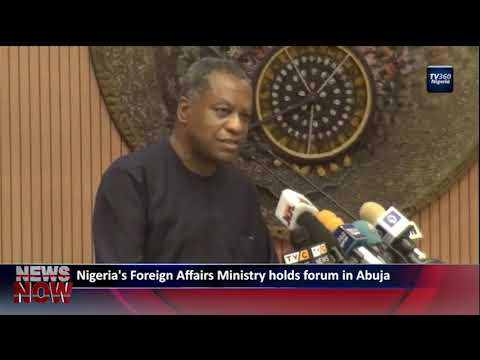 Nigeria's Foreign Affairs Ministry holds forum in Abuja