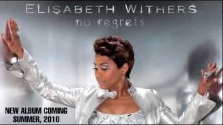 Elisabeth Withers No Regrets new album coming summer 2010 YouTube Videos
