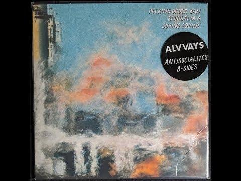 Alvvays - Antisocialites B Sides (Full EP)