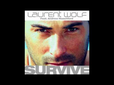 Laurent Wolf - Survive (Radio Edit) (HD)