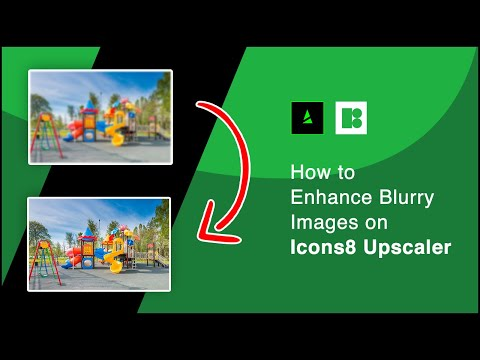 How To Enhance Blurry Images On Icons8 Upscaler