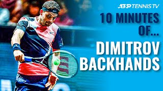 10 Minutes Of: Gorgeous Grigor Dimitrov Backhands