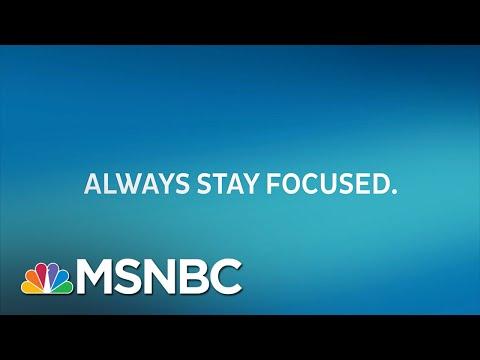 Always Stay Focused | The Rachel Maddow Show | MSNBC