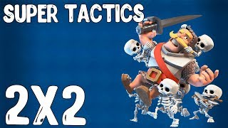 SUPER TACTICS 2x2 IN CLASH ROYALE