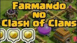 COMO FARMAR RECURSOS NO CLASH OF CLANS-MELHORES FARM CLASH OF CLANS -TOP FARM -episódio 1