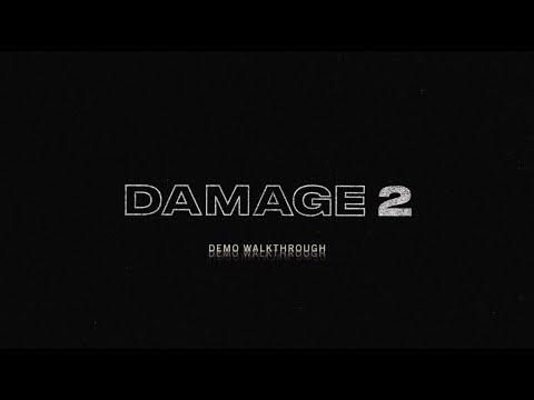 Damage 2 - Demo Walkthrough | Heavyocity