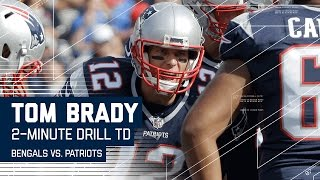 Tom Brady Leads a Perfect 2-Minute Drill for the TD! | Bengals vs. Patriots | NFL