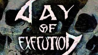 Day of Execution - The Greatest Pleasure