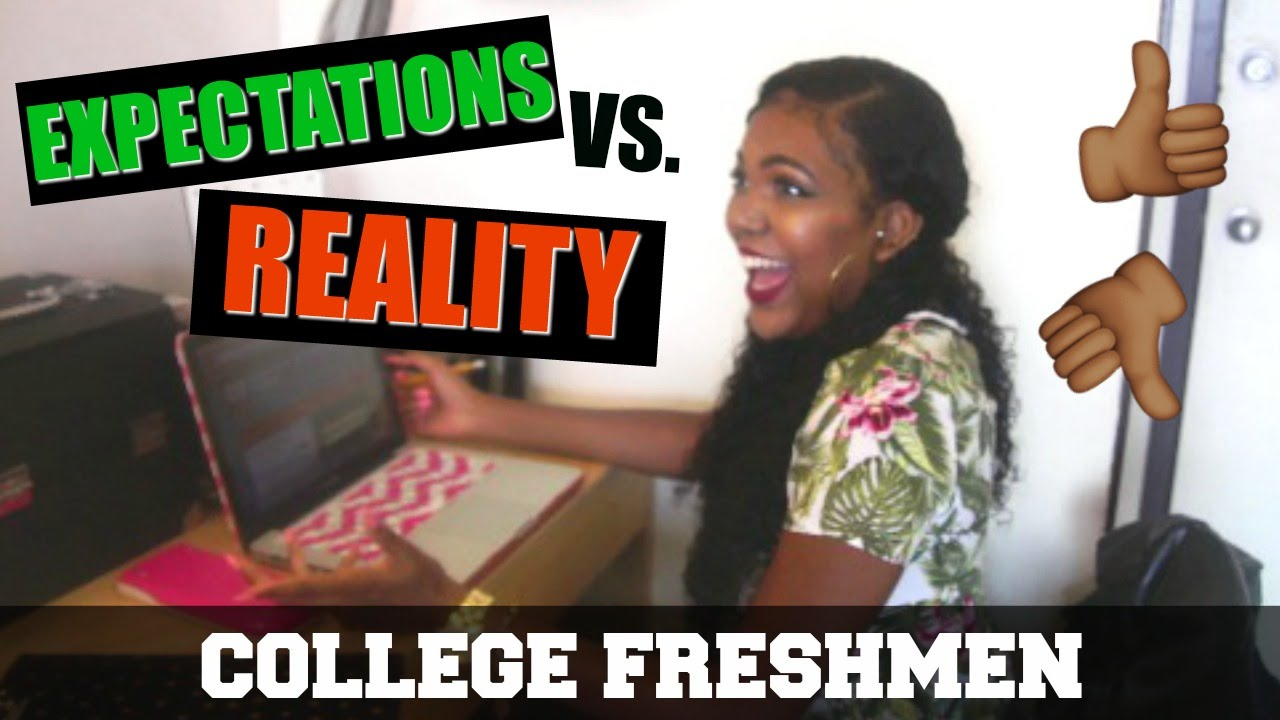 expectations vs reality college freshman brelynnbarbie expectations vs reality college freshman brelynnbarbie