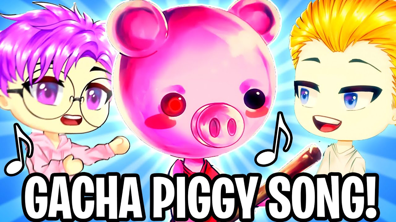 ULTIMATE ROBLOX PIGGY SONG! (GACHA LIFE OFFICIAL LANKYBOX MUSIC VIDEO)