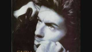 George Michael __ I can