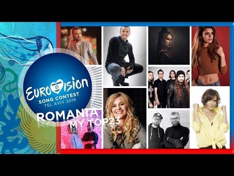 Eurovision 2019 Romania (Selecţia Naţională 2019) - MY TOP 23