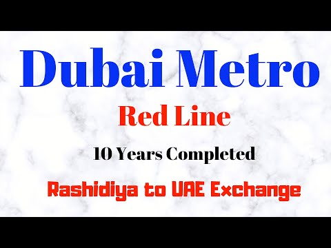 Dubai Metro Tour- Redline (Rashidiya To UAE Exchange)