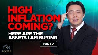 Kommt eine hohe Inflation? Hier sind die Vermögenswerte, die ich kaufe Teil 2 von 2