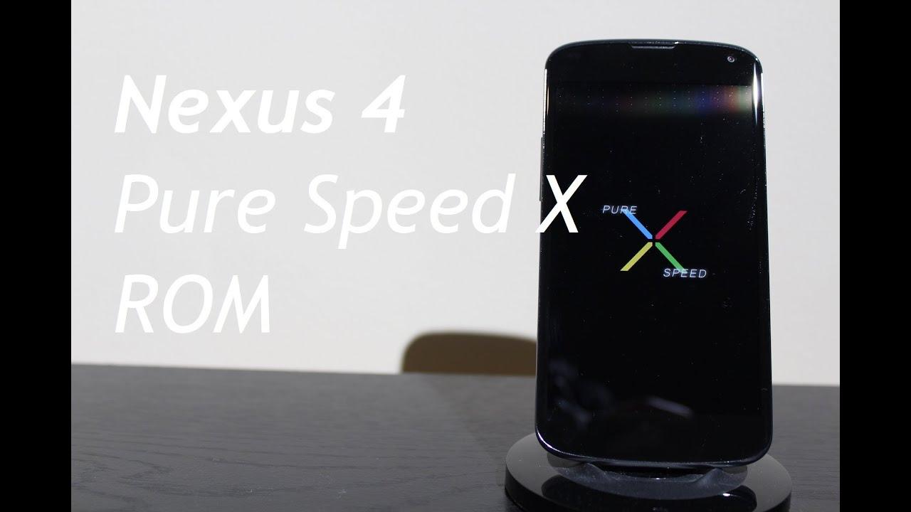Nexus 4 Pure Speed X ROM