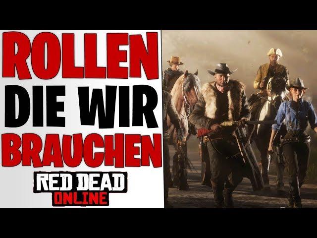 DIESE ROLLEN BRAUCHEN WIR - Nächstes Update & Zukunft | Red Dead Redemption 2 Online