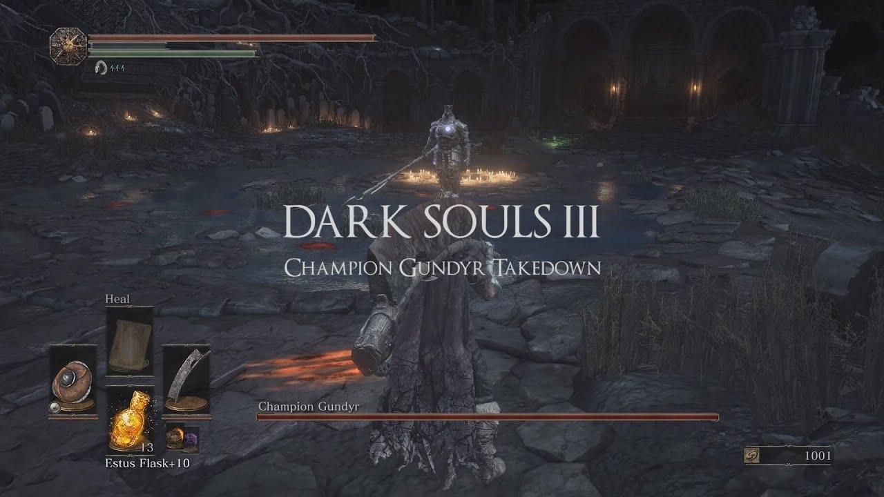 Dark Souls 3 Champion Gundyr Boss Fight Parry Takedown Youtube